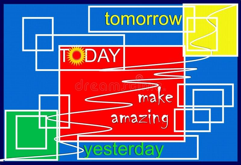 I dag igår, i morgon Illustration bakgrund vektor illustrationer