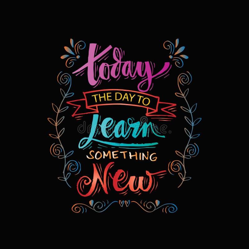 I dag lär dagen något som är ny vektor illustrationer