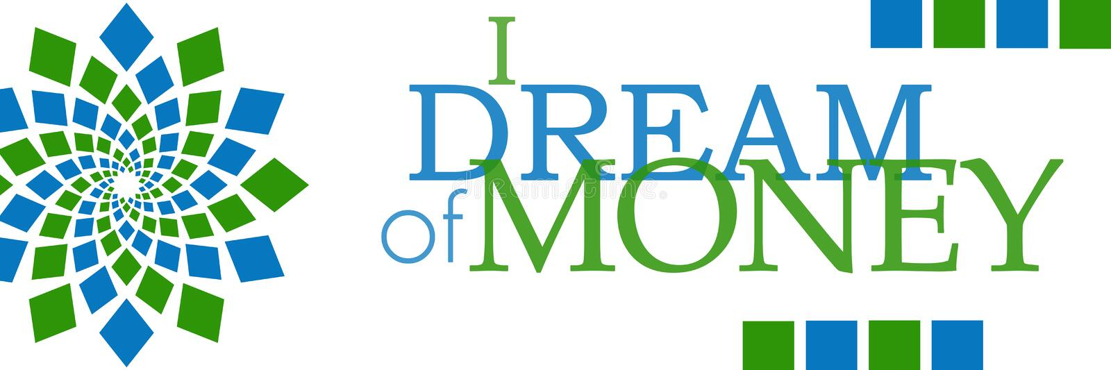 I Dream Of Money Green Blue Element Horizontal vector illustration