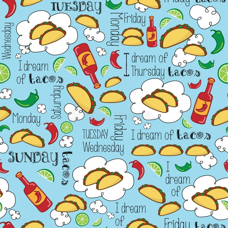 I dream of Tacos Mexican fiesta days of the week party design. stock illustration