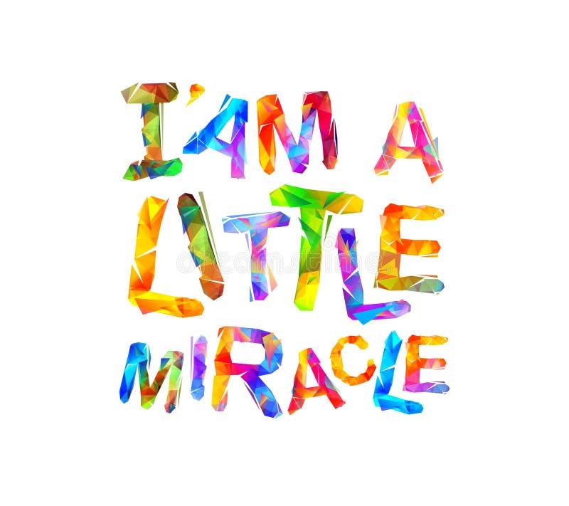 I ` am een klein mirakel Vector royalty-vrije illustratie