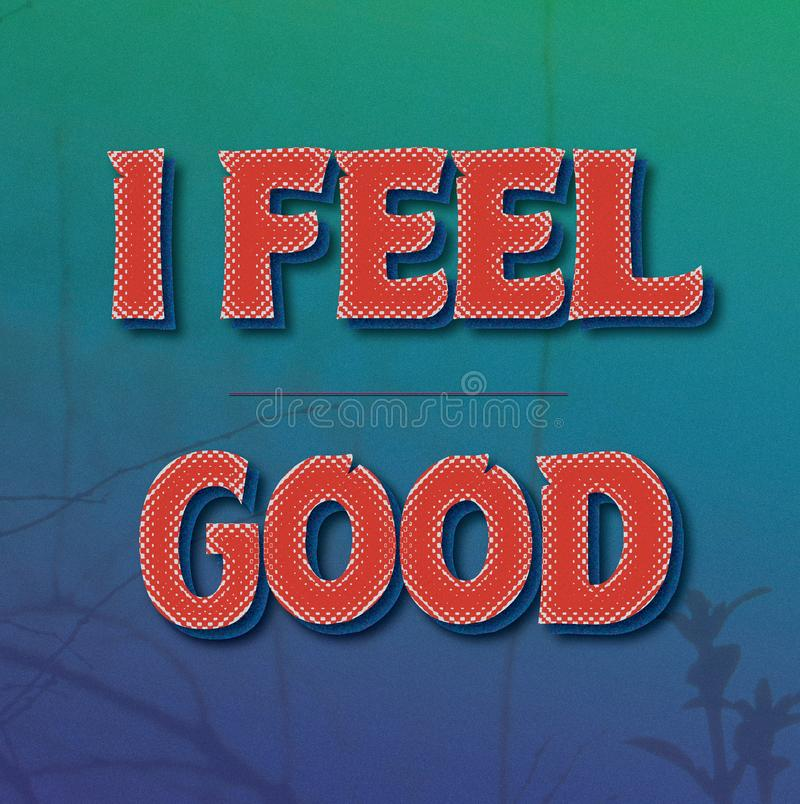Free I Feel Good Red Text With Effects On Blue Green Gradient Royalty Free Stock Photos - 101165558