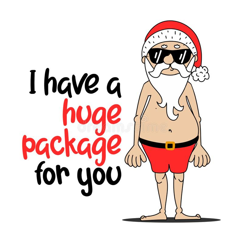 Free I Have A Huge Package For You - Santa To Creep Out Friends And Family This Holiday Season. Stock Photography - 167256282