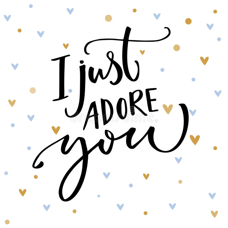 I just adore you. Romantic saying for Valentine`s day card. Vector typography and small blue and golden hearts. vector illustration