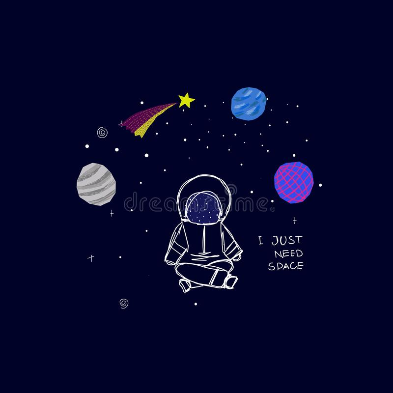 I just need Space Planet Star astronaut card vector illustration