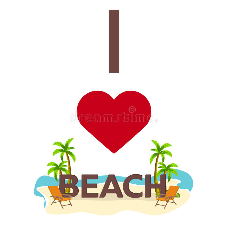 I love Beach. Travel. Palm, summer, lounge chair. Vector flat illustration. royalty free illustration