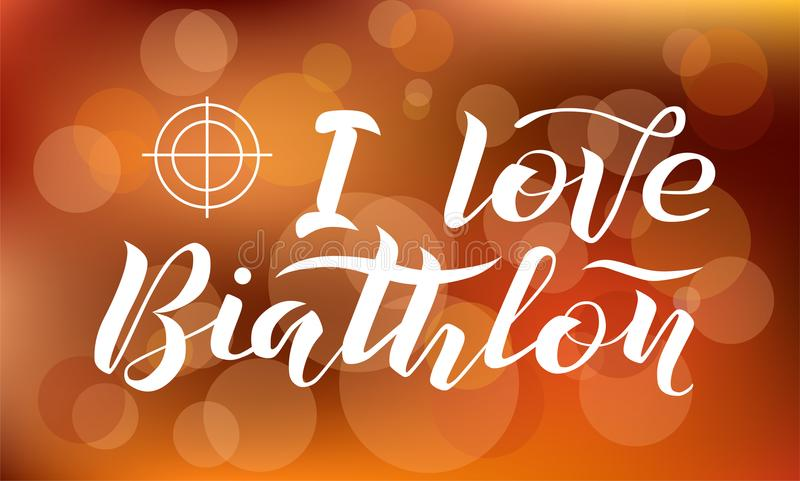 I love Biathlon lettering text on blurred background with target and lights, vector illustration. stock illustration