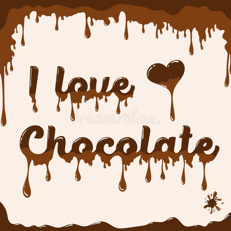 Free I Love Chocolate Template With Melting Effect Royalty Free Stock Images - 74194389