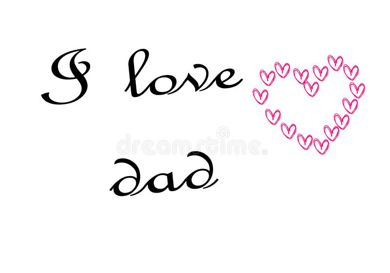 I love Dad set typography. Vintage lettering for greeting cards, banners, t-shirt design. You are the best dad. stock illustration