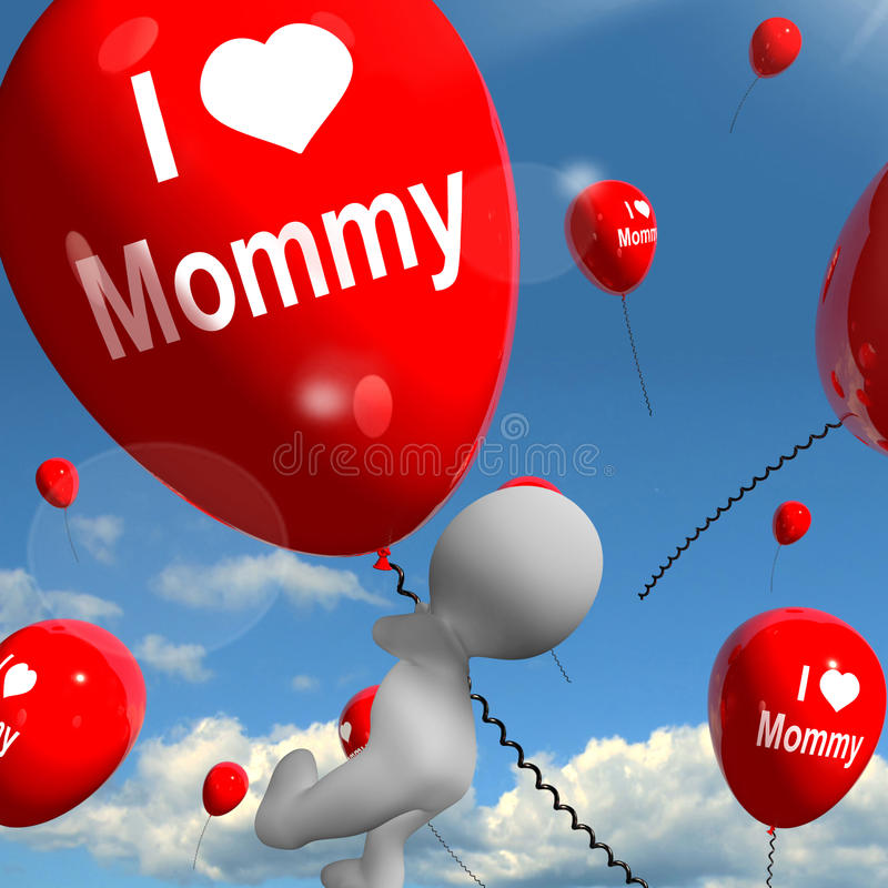 I Love Mommy Balloons Shows Affectionate Feelings for Mother. I Love Mommy Balloon Showing Affectionate Feelings for Mother royalty free illustration