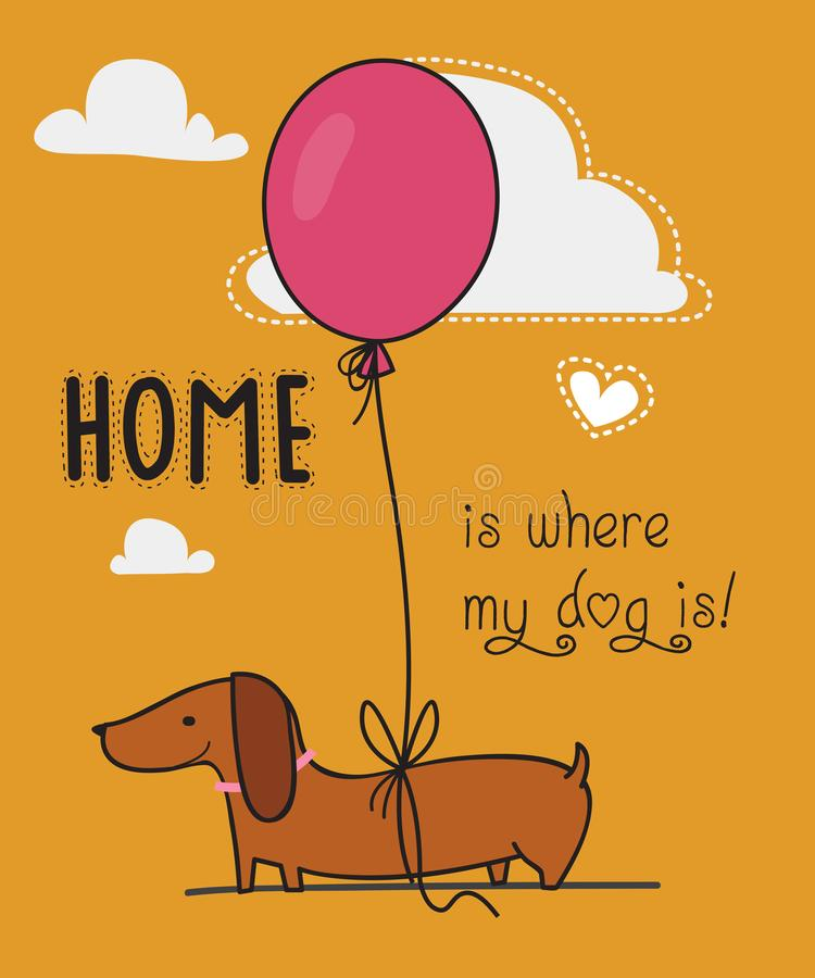 I love my dog / Home is where my dog is / A dog and a balloon royalty free illustration