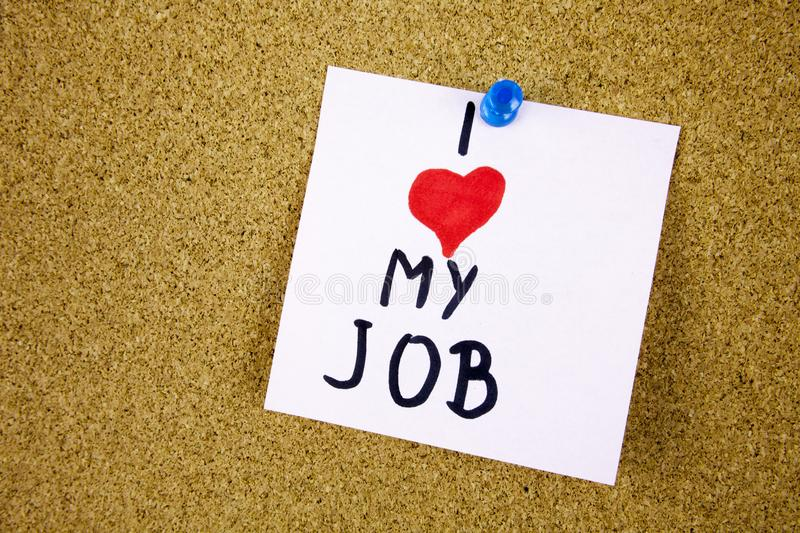 I love my job note adhesive note on over cork board background. Businnes concept stock images
