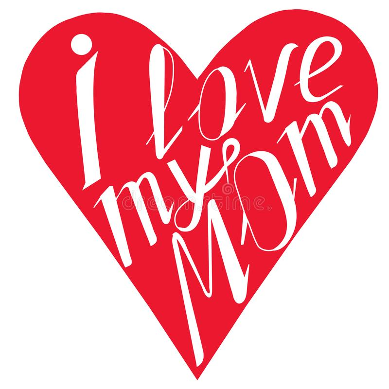 I love my mom stock illustration