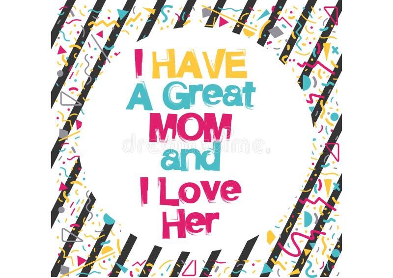I love my mom vector illustration