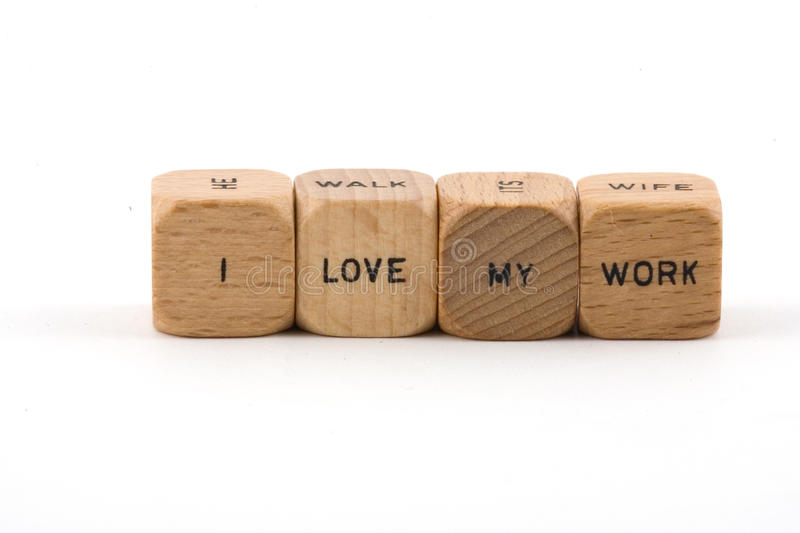 Download I love my work stock image. Image of phrases, work, blocks - 10901343