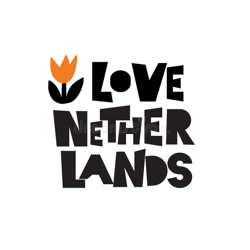 I love Netherlands. Illustration of tulip. Inscription, phrase for t shirt, souveniers. Isolated on white. Vector design. I love Netherlands. Illustration of stock illustration