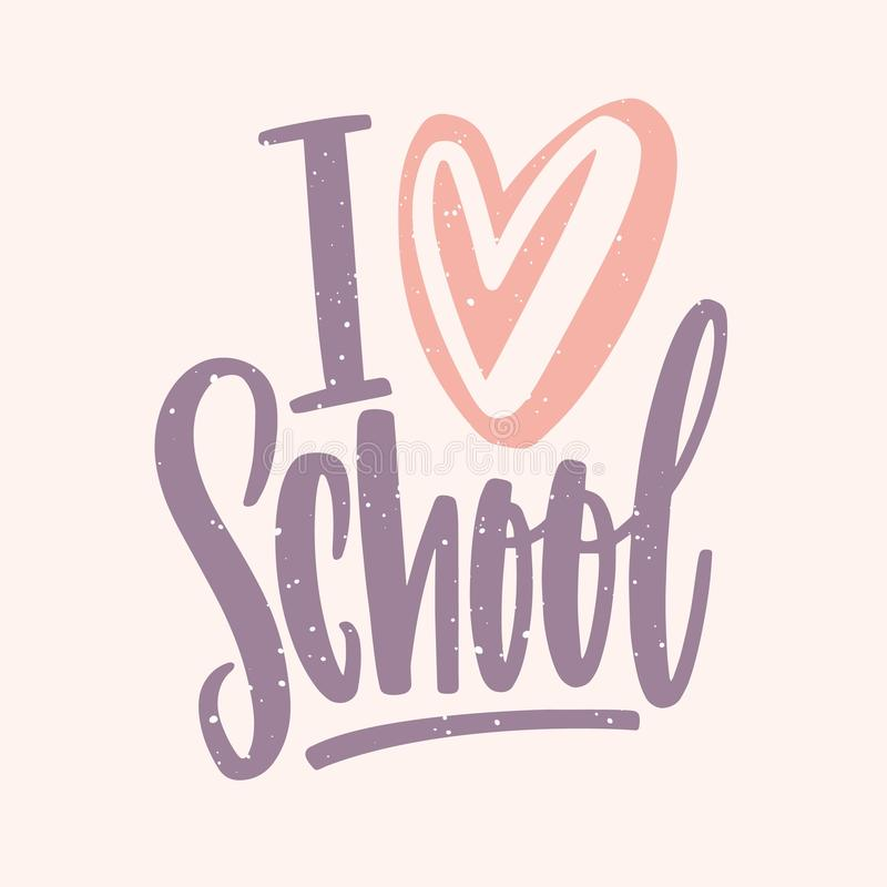 I Love School slogan handwritten with colored cursive font and decorated by heart. Elegant decorative lettering isolated stock illustration