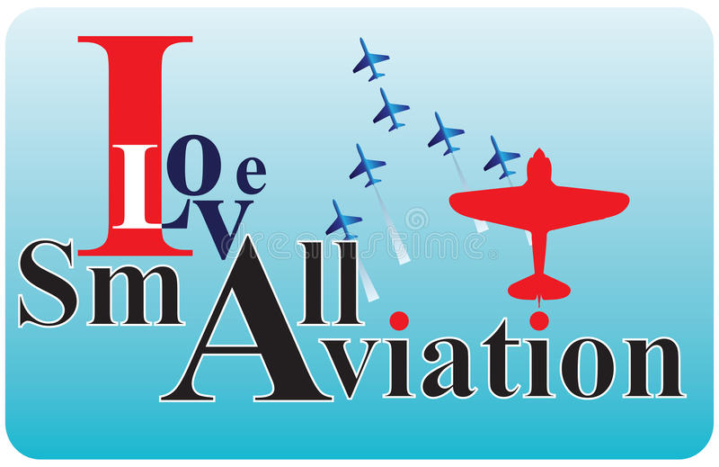 I love Small Aviation. Banner I love Small Aviation. Vector illustration royalty free illustration
