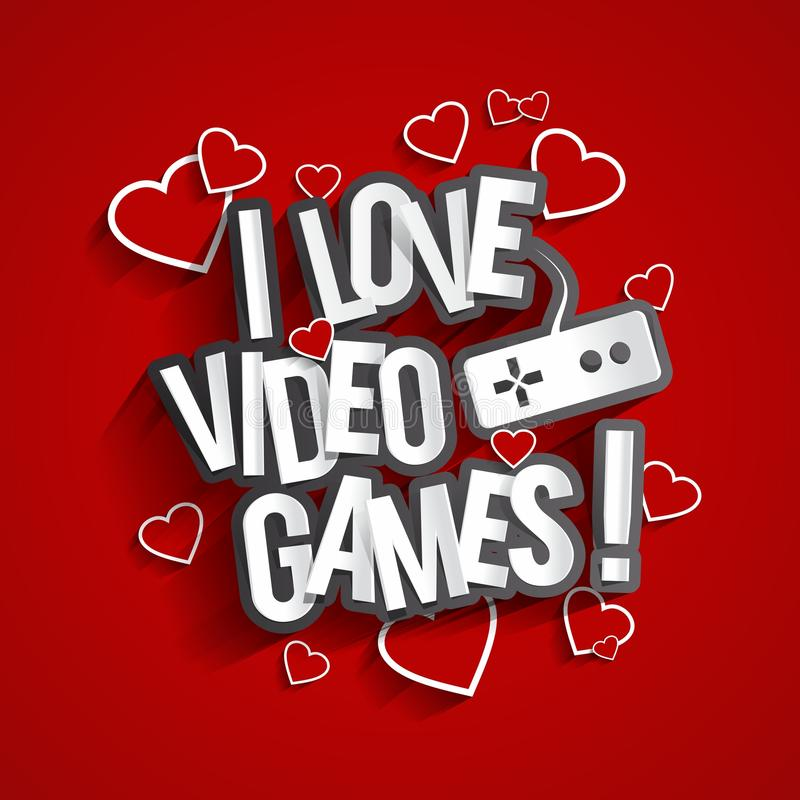 I Love Video Games vector illustration