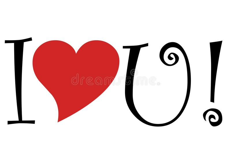 I love you. Written out with the word love symbolized with a heart and the word you is the letter 'U royalty free illustration