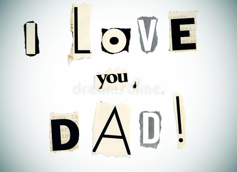 I love you, dad. Written with newspaper and magazine clippings stock photos