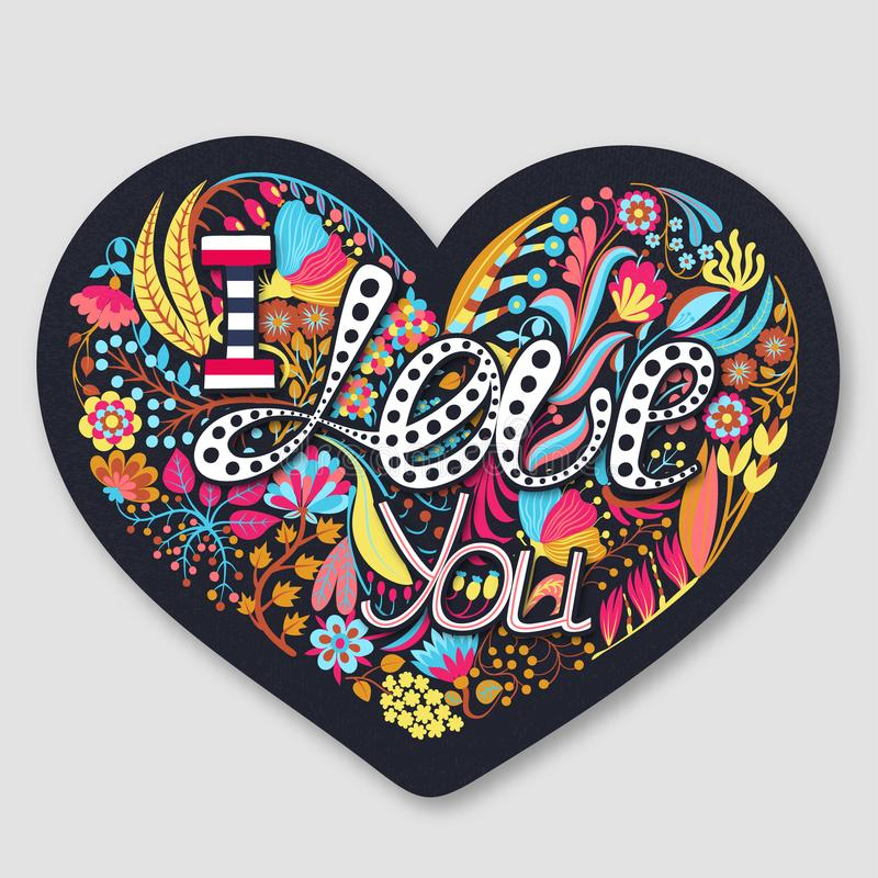 I Love You. Floral heart. Hand drawn creative flowers. Happy Valentine`s Day. Romance. Holiday in February. I Love You. Floral heart. Hand drawn colorful flowers royalty free illustration