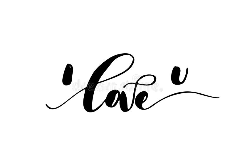 I love you - freehand ink inspirational romantic quote royalty free illustration