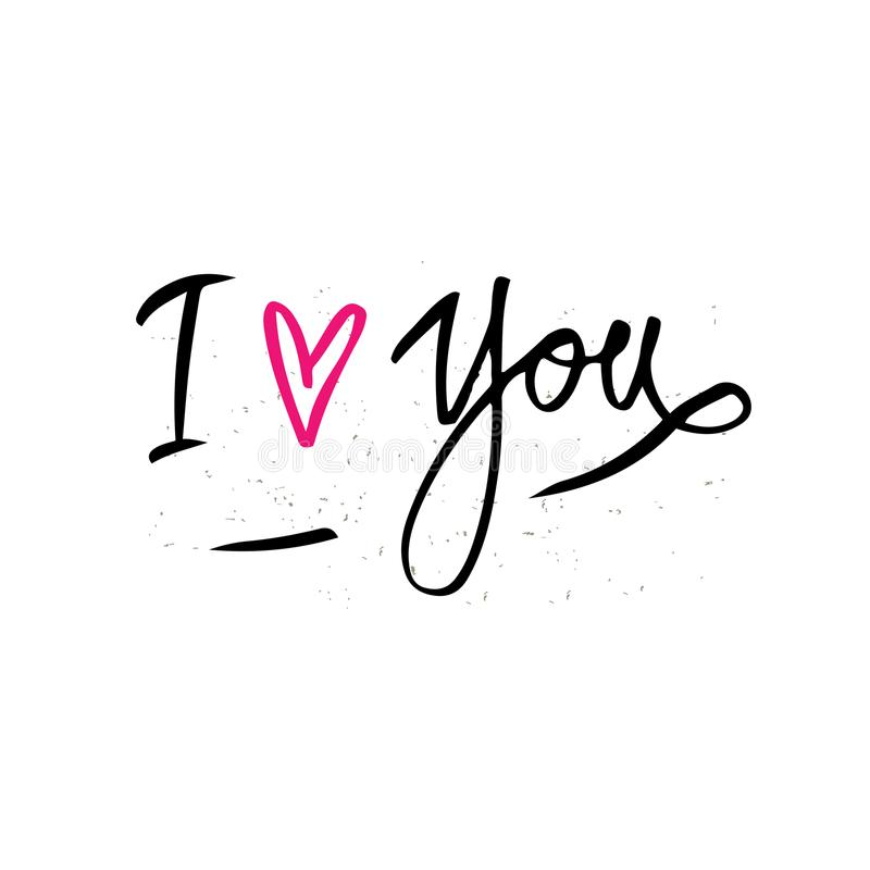 I love you. Hand drawn typography poster. Inspirational and motivational handwritten quote. Creative lettering with heart for post vector illustration