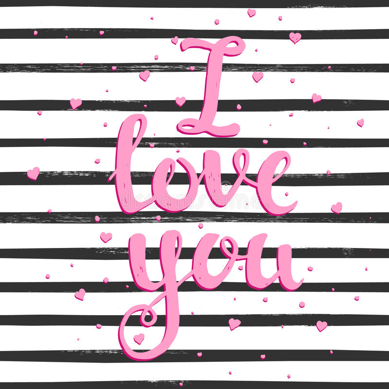 I Love you. Hand drawn typography poster vector illustration
