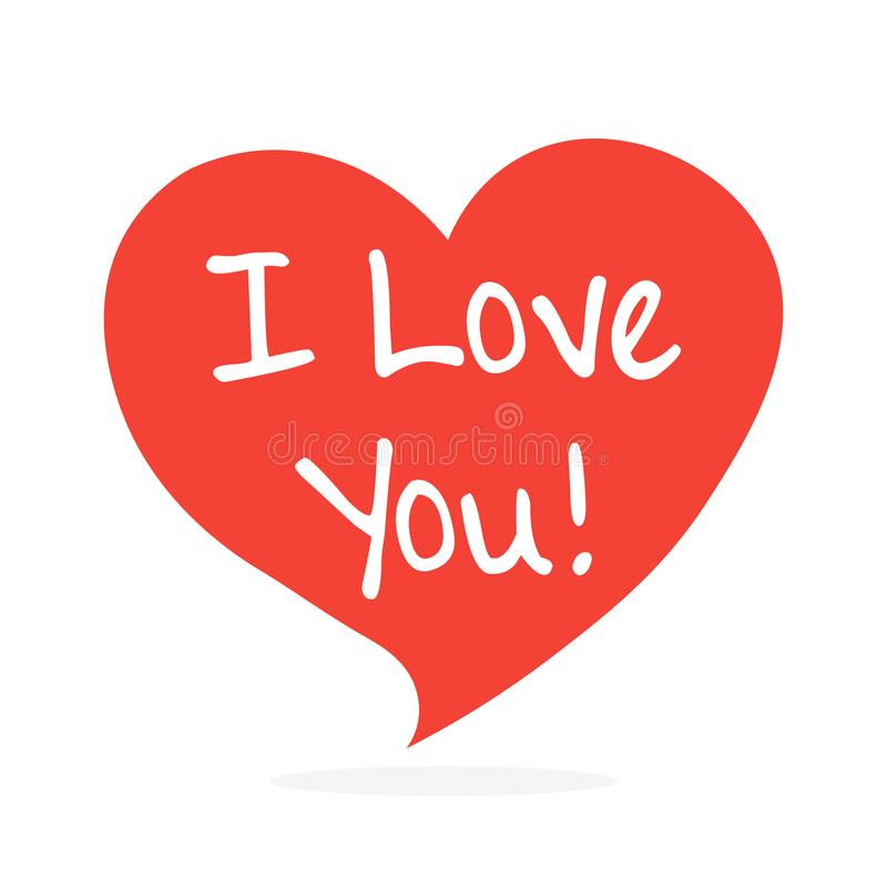 I love you. Handwritten inscription in the speech bubble. vctor illustration isolated on white stock illustration
