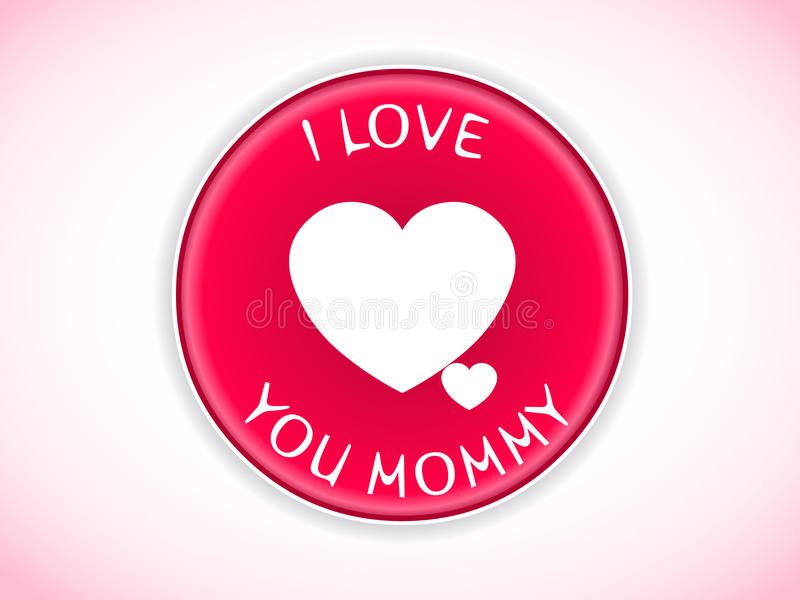 I love you Mom badge royalty free illustration