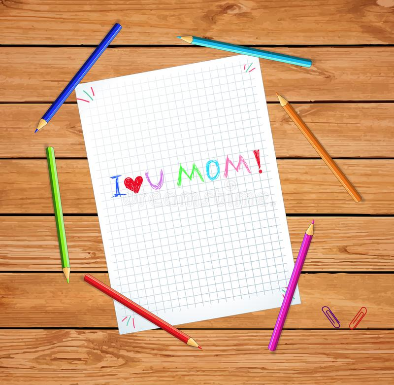 I Love You Mom. Happy Mothers Day Quote on Paper. I Love You Mom. Happy Mothers Day Quote Isolated on Checkered Notebook Sheet or Graphing Paper on Wooden Table royalty free illustration