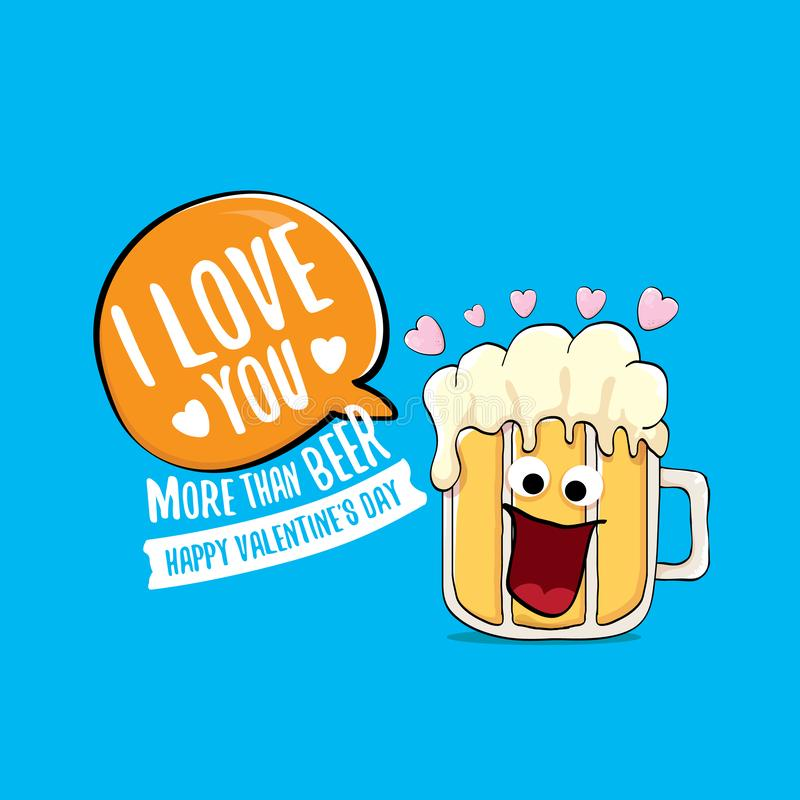 I love you more than beer vector valentines day greeting card with beer cartoon character isolated on blue background stock illustration