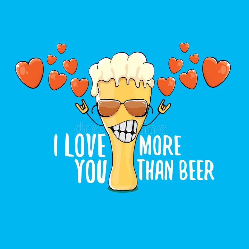 I love you more than beer vector valentines day greeting card with beer cartoon character isolated on blue background vector illustration