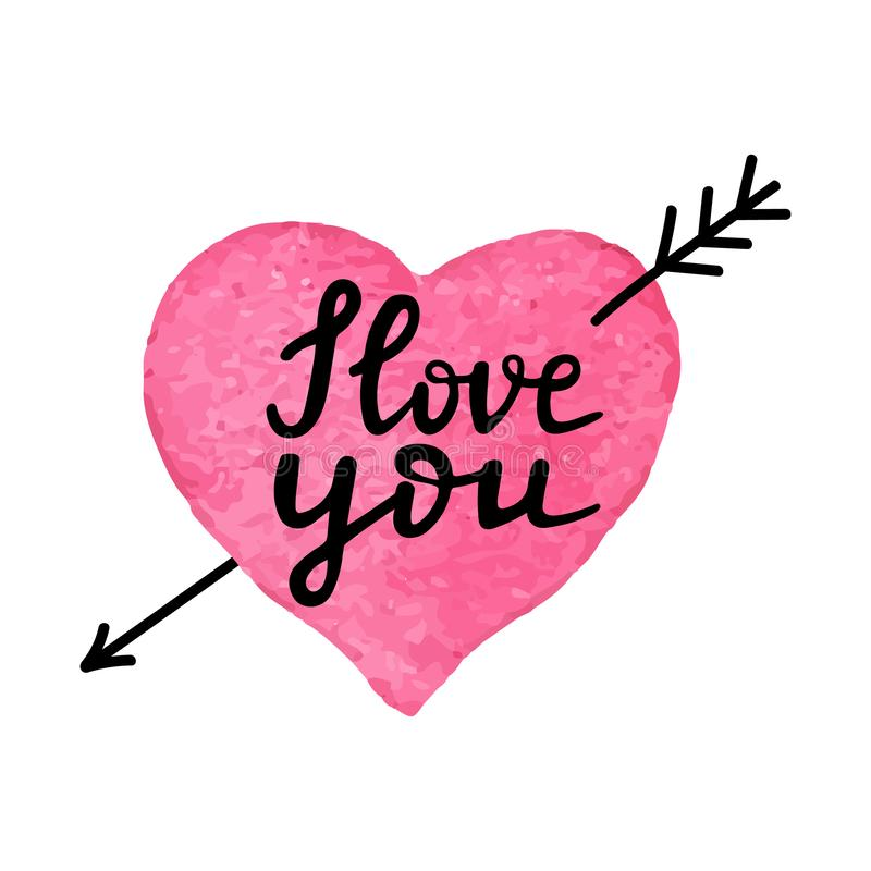 I love you-romantic quote. Watercolor hand drawn heart with arrow and hand written phrase I love you. Hand made royalty free illustration