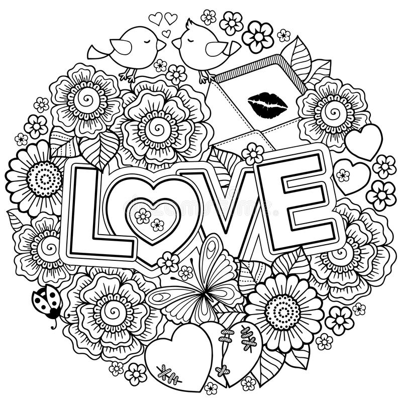 I love you. Rounder frame made of flowers, butterflies, birds kissing and the word love. Coloring page for adult. Rounder frame made of flowers, butterflies royalty free illustration