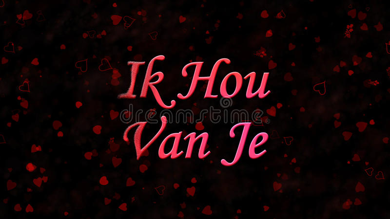 I Love You text in Dutch Ik Hou Van Je turns to dust from left on dark background. I Love You text in Dutch Ik Hou Van Je turns to dust horizontally from left on stock illustration