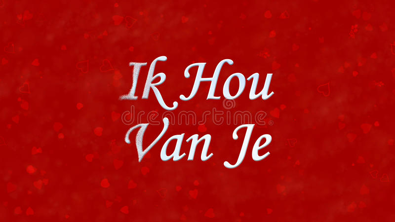I Love You text in Dutch Ik Hou Van Je turns to dust from left on red background. I Love You text in Dutch Ik Hou Van Je turns to dust horizontally from left on stock illustration