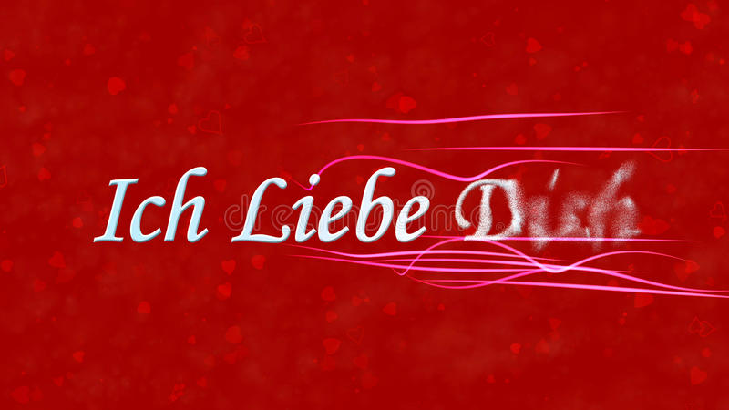 I Love You text in German Ich Liebe Dich turns to dust from right on red background. I Love You text in German Ich Liebe Dich turns to dust horizontally from royalty free illustration