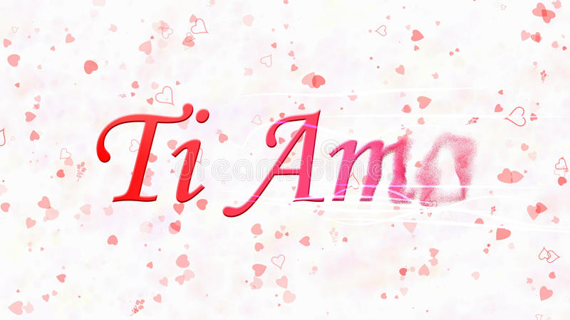 I Love You text in Italian Ti Amo turns to dust from right on white background. I Love You text in Italian Ti Amo turns to dust horizontally from right with stock illustration