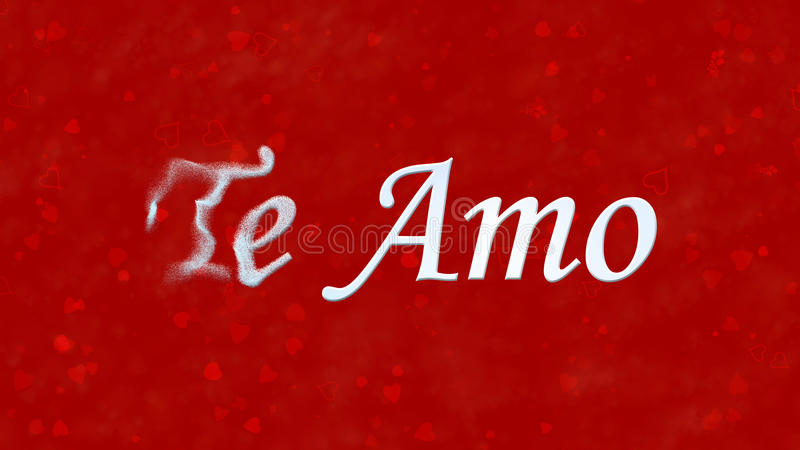 I Love You text in Portuguese and Spanish Te Amo turns to dust from left on red background. I Love You text in Portuguese and Spanish Te Amo turns to dust royalty free illustration