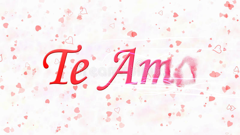 I Love You text in Portuguese and Spanish Te Amo turns to dust from right on white background. I Love You text in Portuguese and Spanish Te Amo turns to dust stock illustration