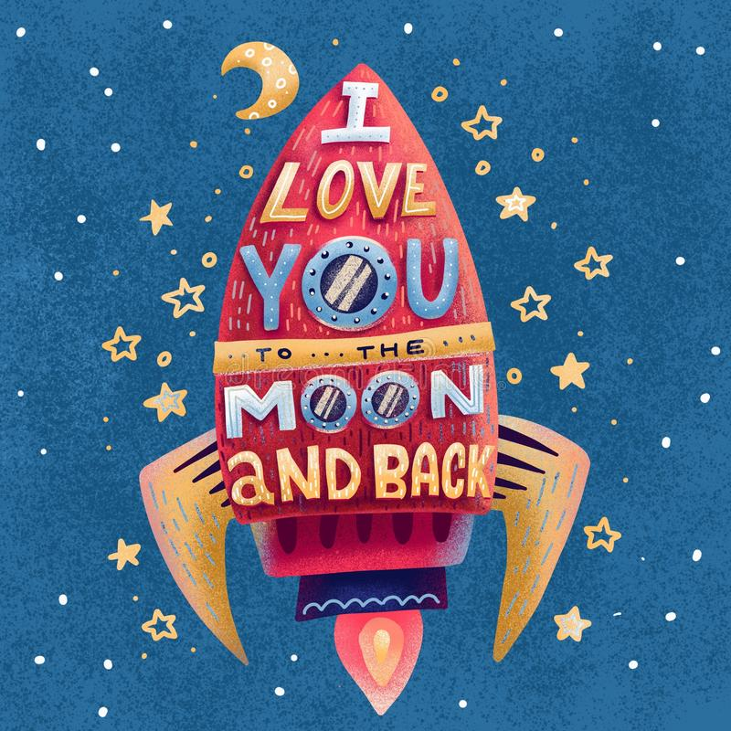 I love you to the moon and back. Hand drawn poster with red rocket, stars and romantic phrase. Hand drawn flat Illustration for. Valentine`s day or print on t stock illustration