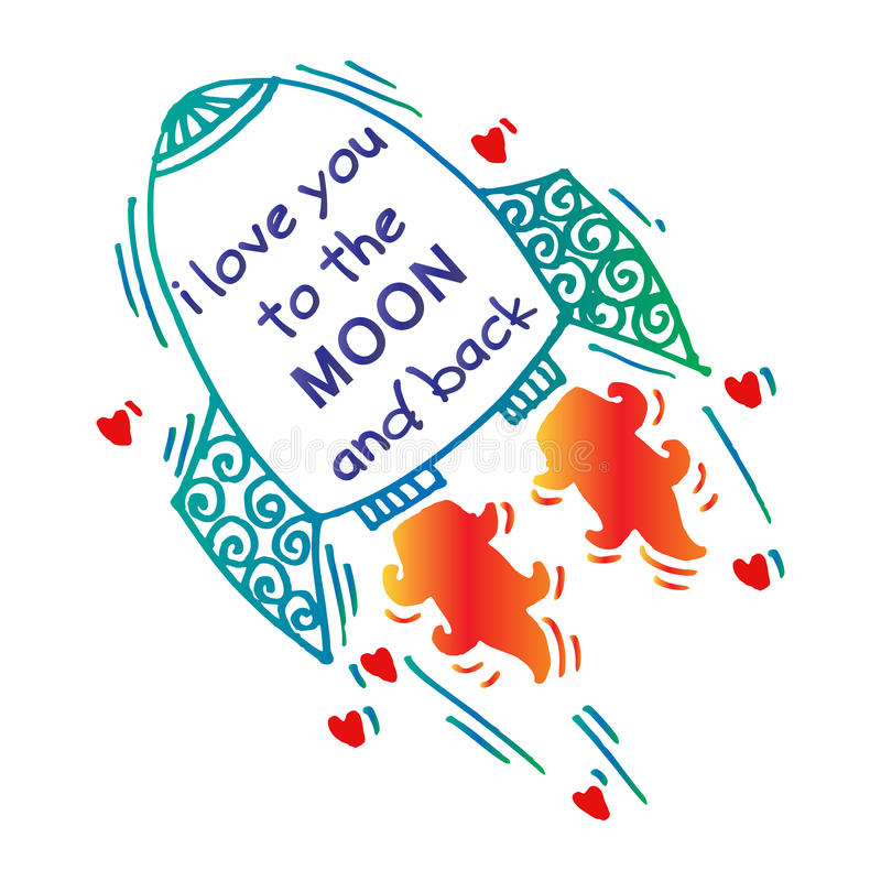 I love you to the moon and back. Inspiration quotation stock illustration