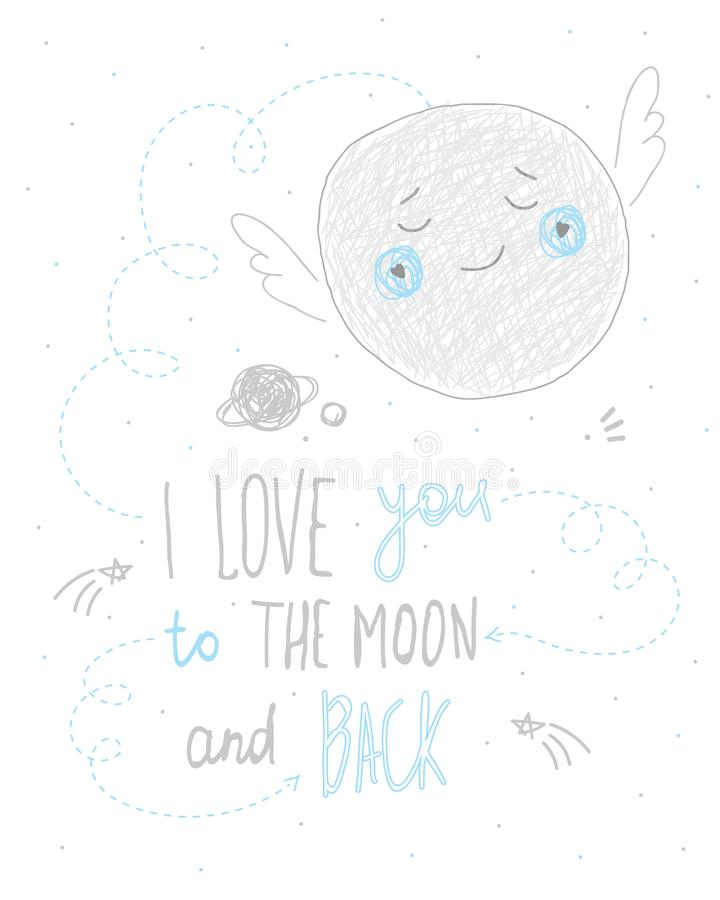 I love you to the moon and back lettering quote hand drawn cute card design royalty free illustration