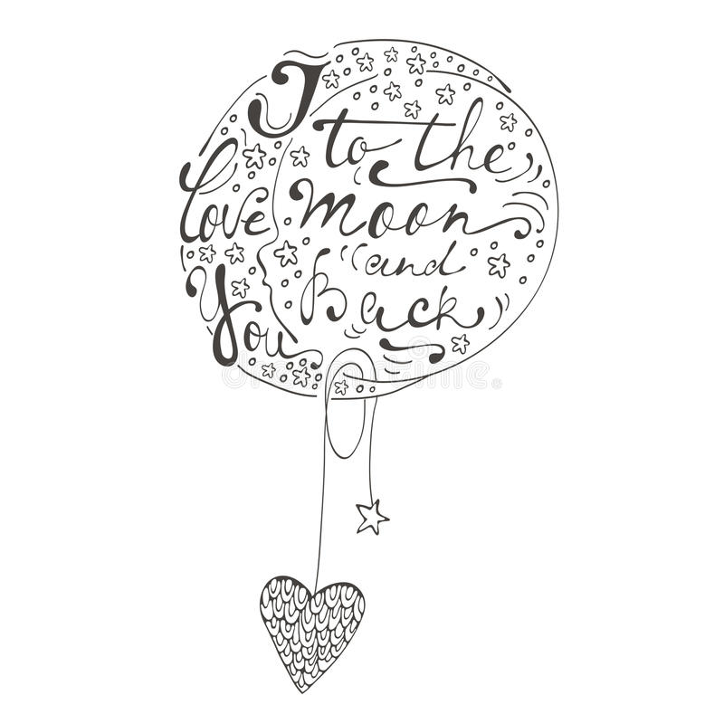 I love you to the moon and back. Romantic card with handwritten quote lettering. Vector illustration vector illustration