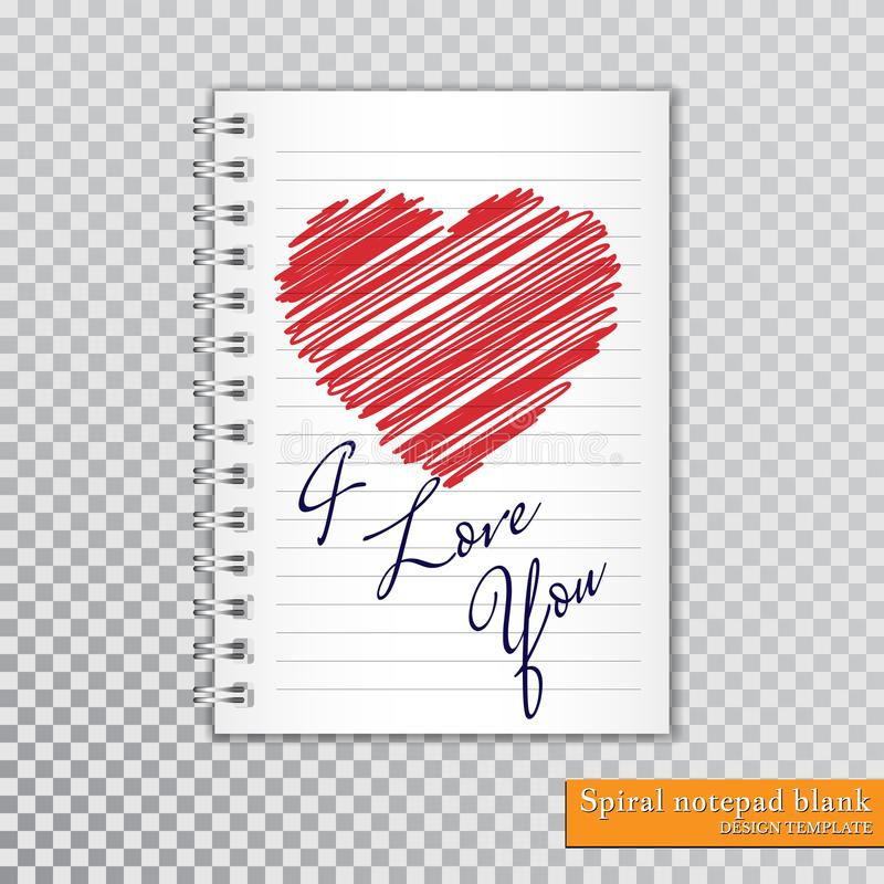 I love you, Valentine day, Valentine`s card, Scribble heart, Red drawings heart, spiral notepad blank, vector illustration stock illustration