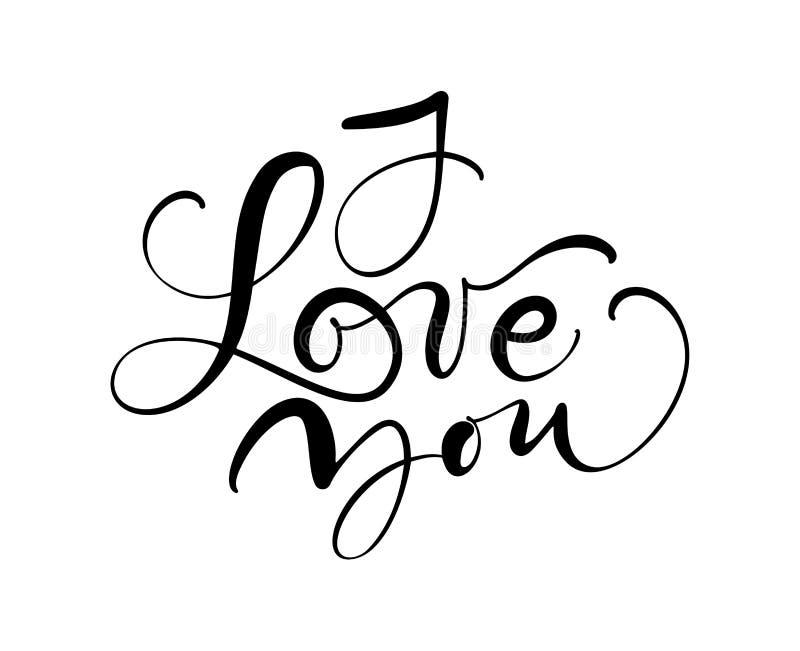 I love you vector calligraphy text. Hand drawn Valentines day romantic design phrase. Handwritten modern brush lettering.  vector illustration