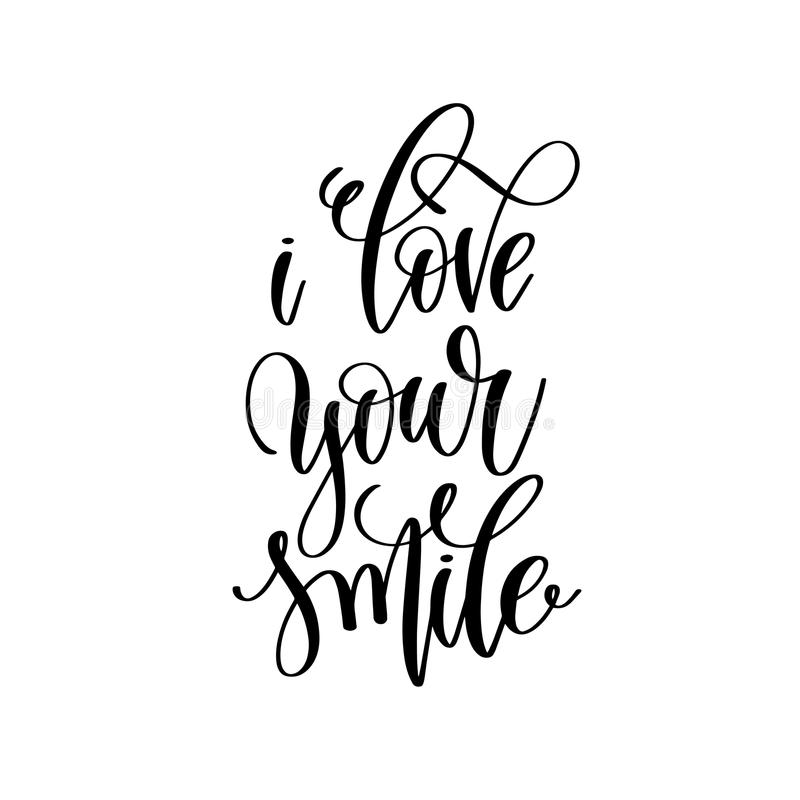 I love your smile hand lettering romantic quote stock illustration