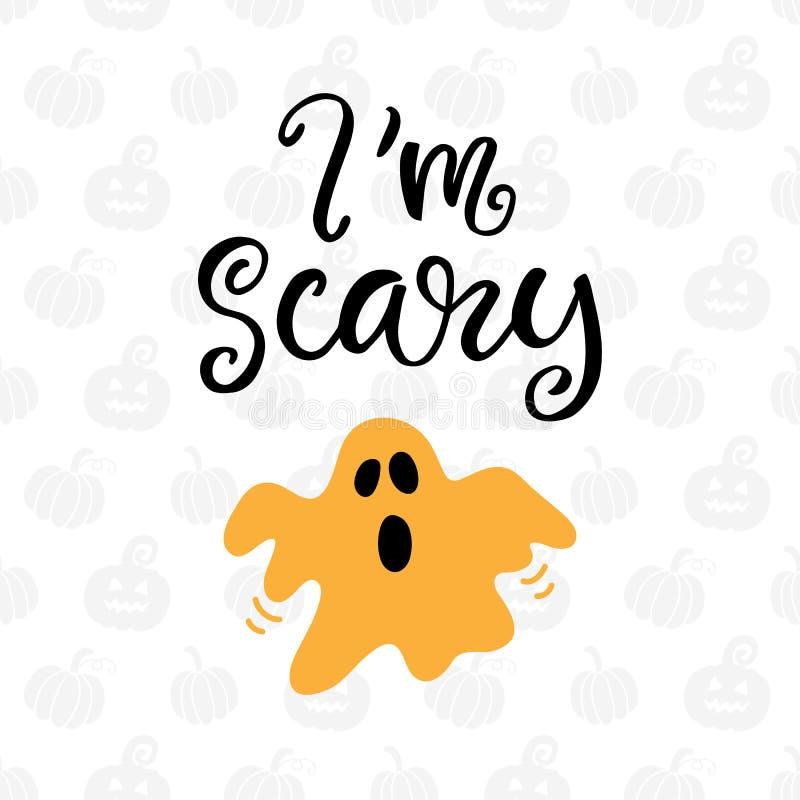 I ` m страшное Плакат партии хеллоуина с рукописной литерностью чернил и нарисованным рукой Doodle призрака иллюстрация вектора